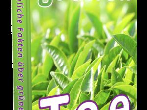 Unser Ebook – Erstaunliche Fakten über grünen Tee