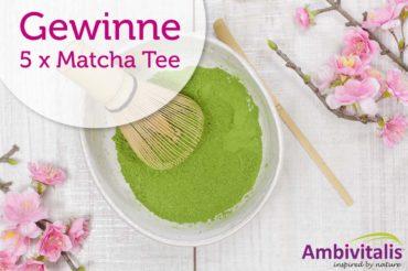 Gewinnspiel 5 x Matcha Tee