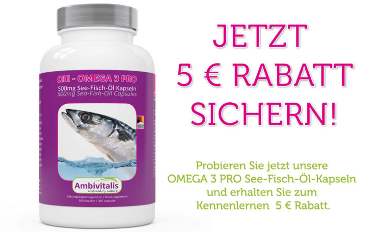 Rabatt Aktion Omega 3 Fischöl Kapseln