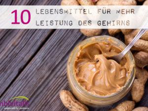 10 Lebensmittel zur Steigerung der Leistungsfähigkeit des Gehirns